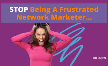 Frustrated Network Marketer
