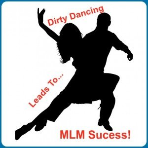 Dirty Dancing to Success