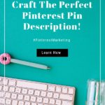 Image text for how to write the perfect pinterest pin description