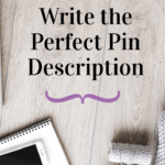 study image with text on how to write the perfect pin description