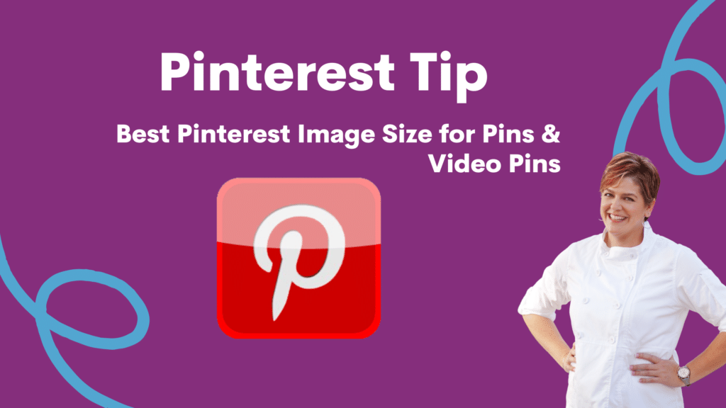 Pinterest Tips as the text. With subtext that reads best images size for pins and video pins. Chef katrina is also in the image.