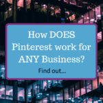 How does Pinterest work for business