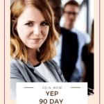 YEP 90 Day Challenge