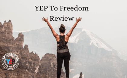 YEP To Freedom Challenge Review