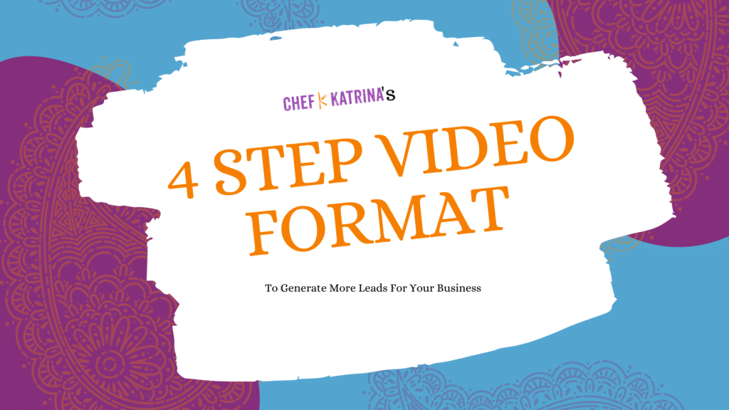 Blue and purple colors with a text that reads Chef's 4 Step video Format to generate more leads for any business.