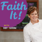 Chef Katrina in a white chef coat leaning on a counter. Faith it till you make it is the text on the image